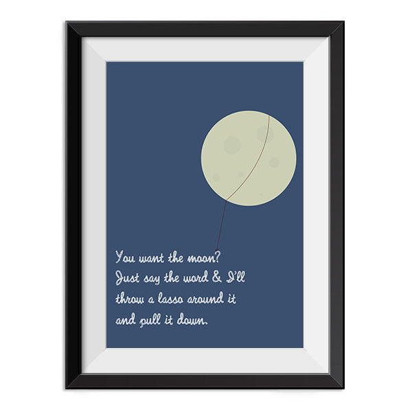 It's a Wonderful Life - Lasso the Moon Quote Minimal Style Poster Print
