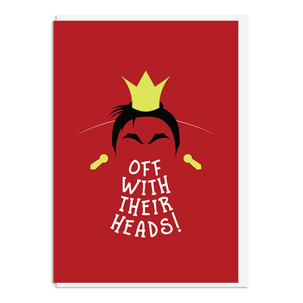 Alice in Wonderland Queen of Hearts Off with their Heads. Quote Minimal Greetings Card