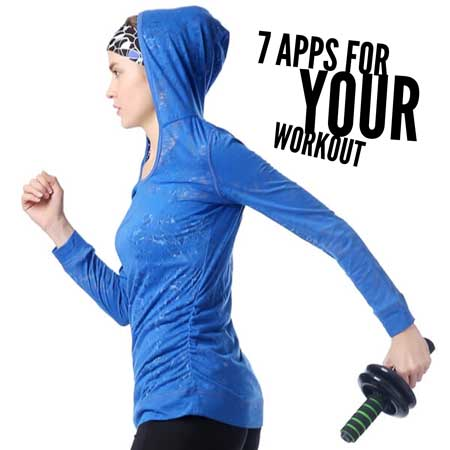 7 Apps For Your Workout