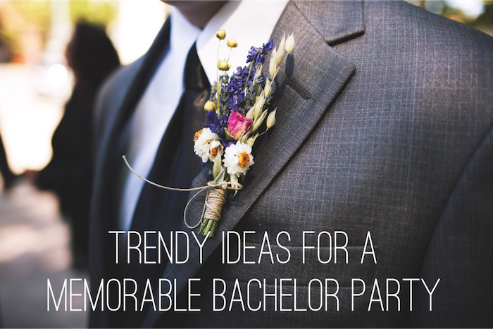 Trendy Ideas For A Memorable Bachelor Party
