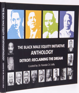 The Black Male Equity Initiative (BMEI) Anthology Book curated by Dr. Pamela Jolly