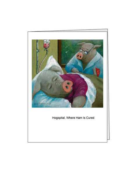 Notecard: Hogspital, Where Ham Is Cured