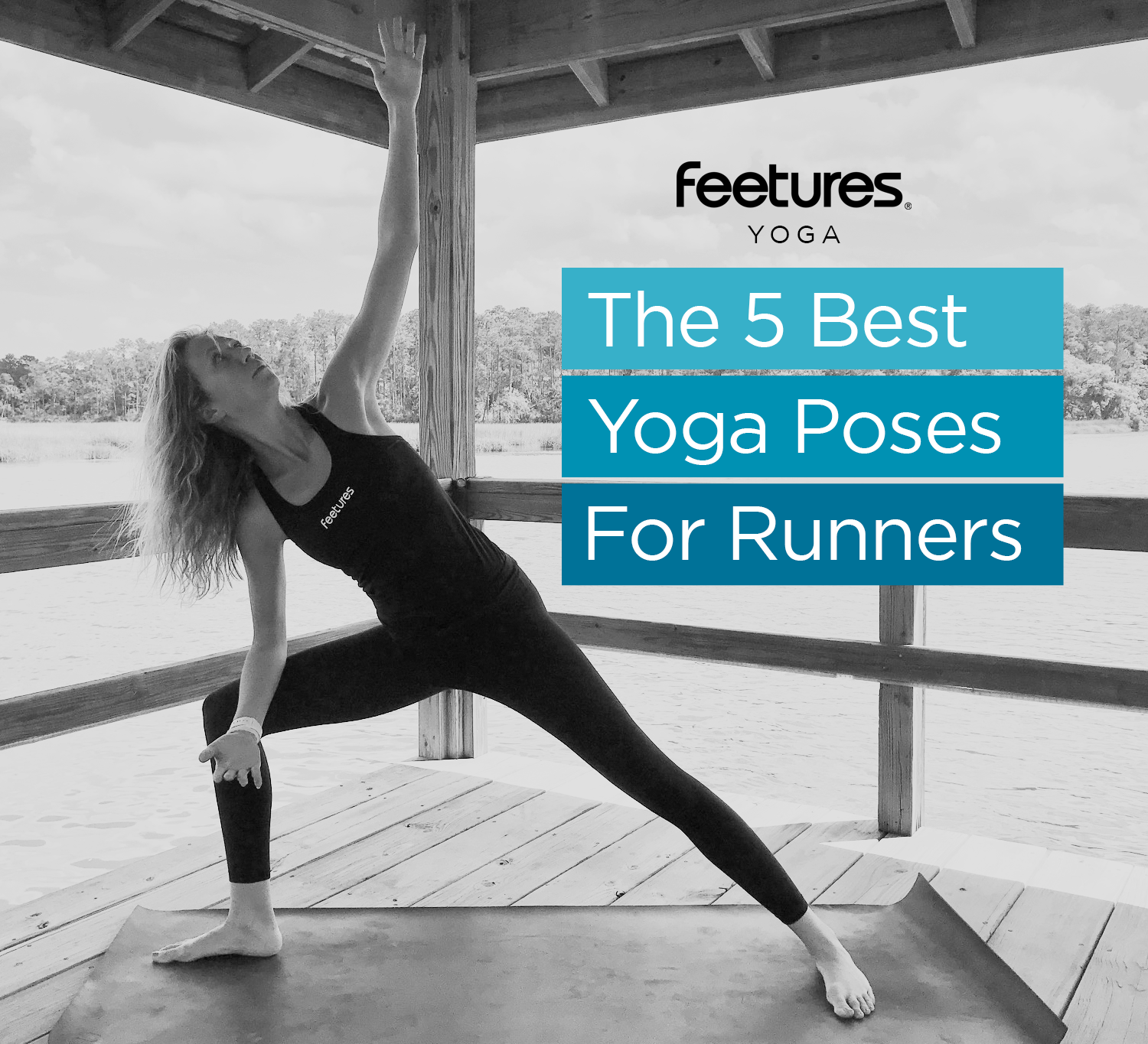 5 Yoga Poses for Runner's
