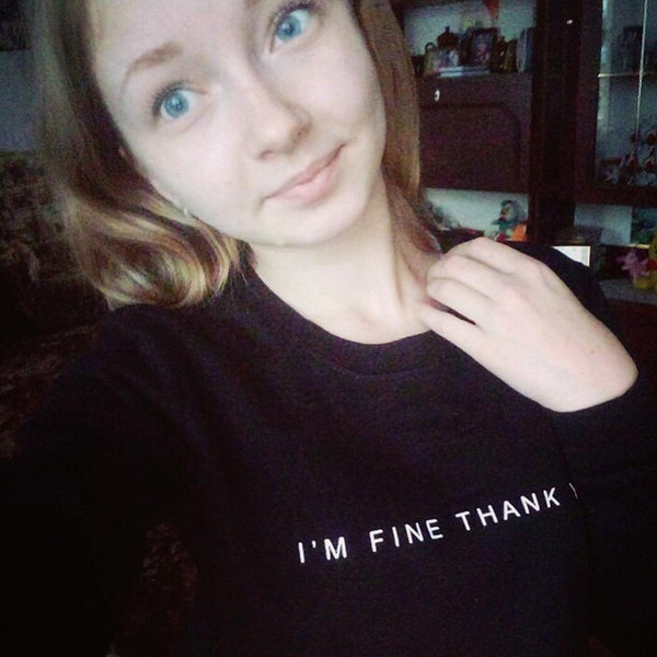 I'm Fine Thank You Graphic Pullover Sweater