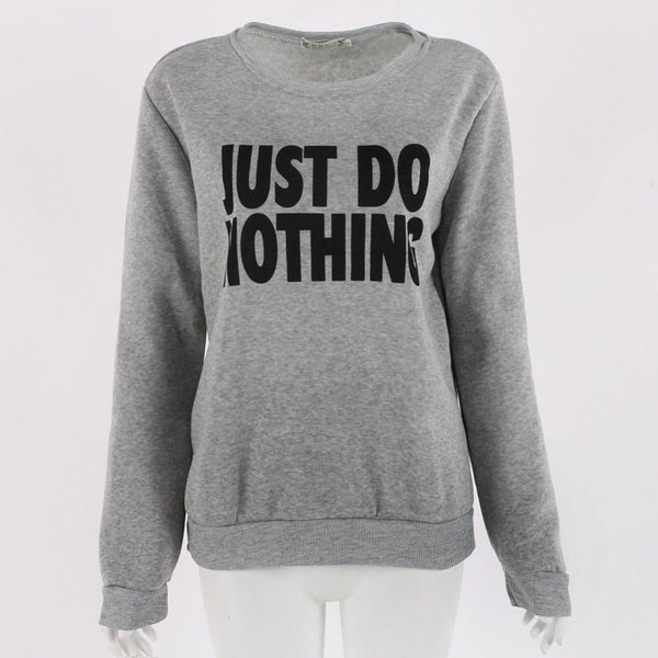 Just Do Nothing Sweaters