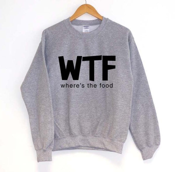 WTF - Where's the Food Pullover Sweater