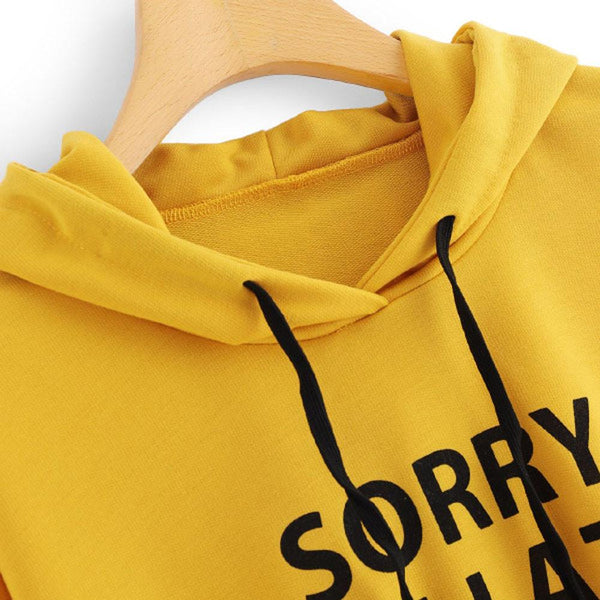 Sorry I'm Late I Didn't Want to Come Hoodie Sweater