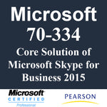 70-334 Core Solution of Microsoft Skype for Business 2015