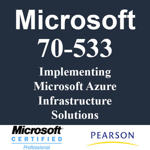 70-533 Implementing Microsoft Azure Infrastructure Solutions