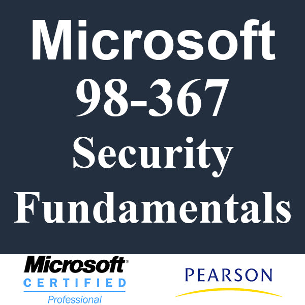 98-367 Security Fundamentals