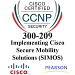 300-209: Implementing Cisco Secure Mobility Solutions (SIMOS)