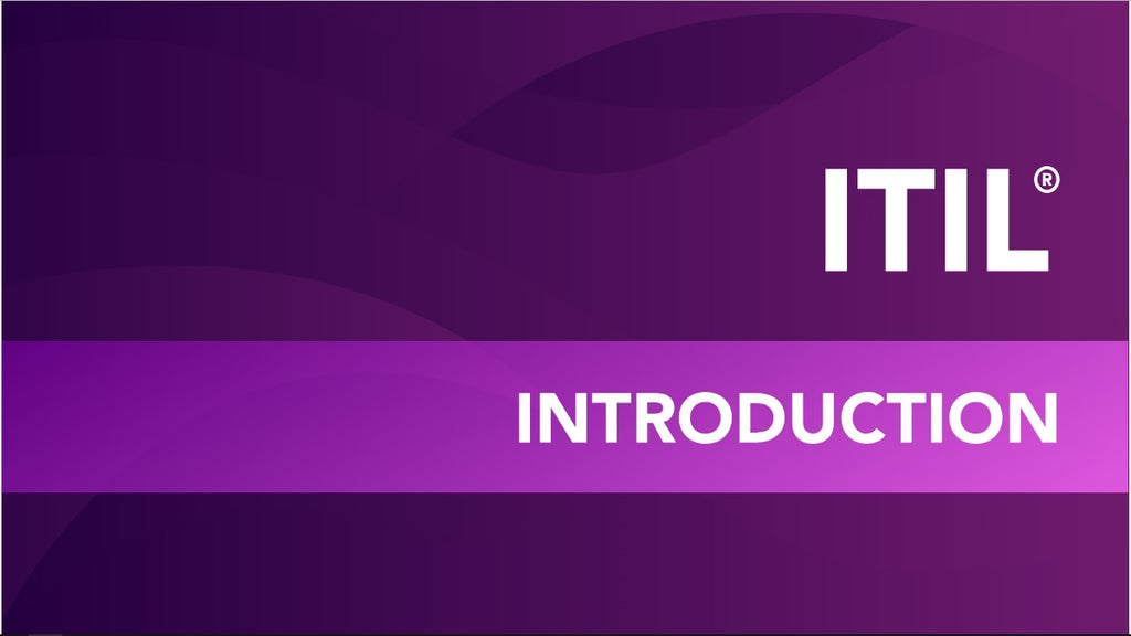 Introduction to ITIL®