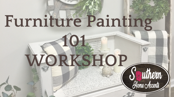 Furniture Painting 101 Workshop 10/28/19