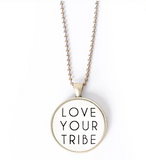 Love Your Tribe