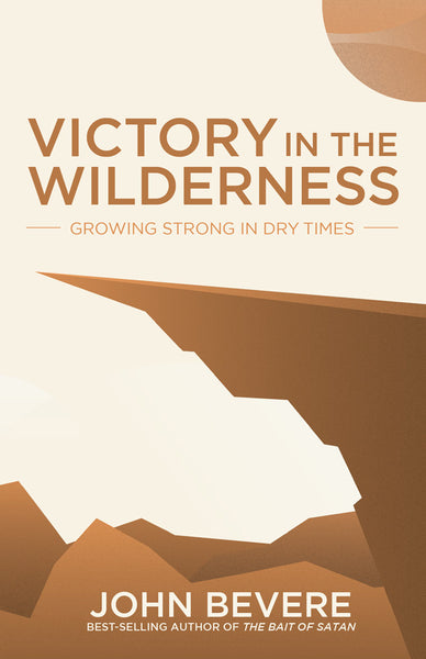 Victory In The Wilderness John Bevere Pdf Download