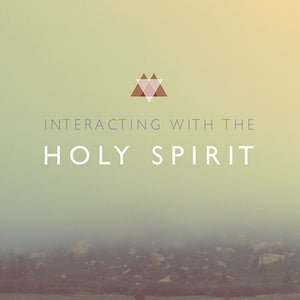 Interacting with the Holy Spirit Download