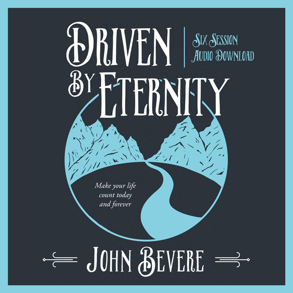 Driven by Eternity Study Audio Download