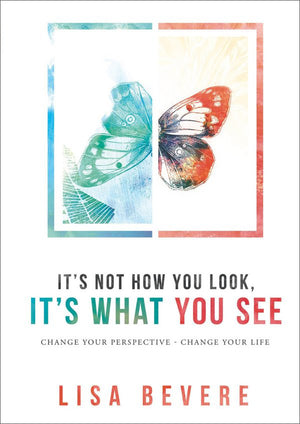 It's Not How You Look, It's What You See Book