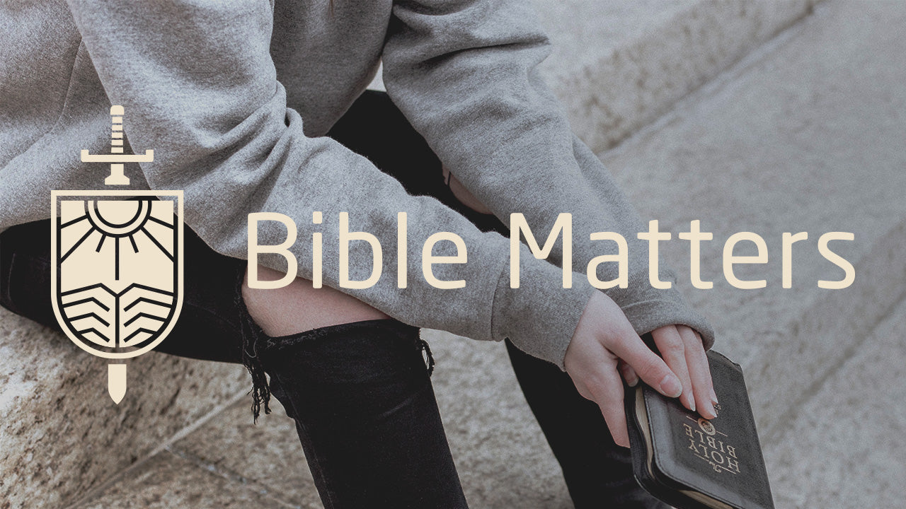 Bible Matters Course