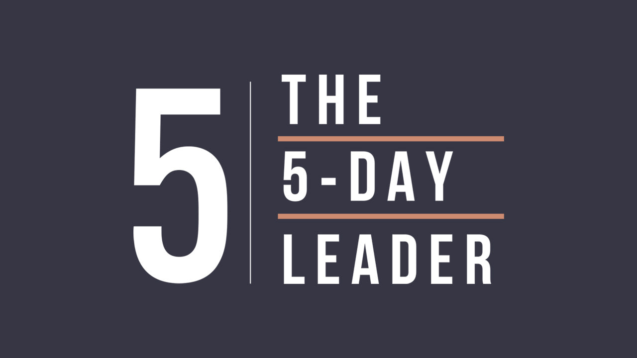 The 5-Day Leader Course