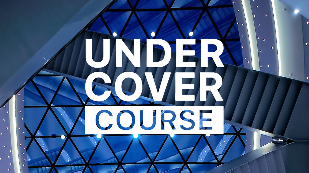 Under Cover Course