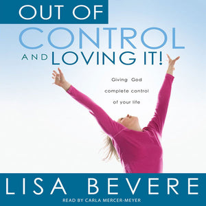 Out of Control and Loving it! Audiobook Download