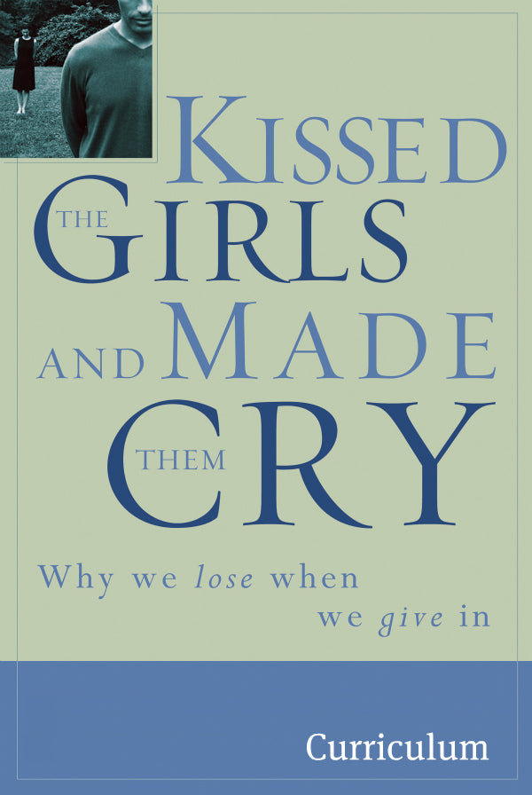 Kissed the Girls and Made Them Cry Curriculum Video Download