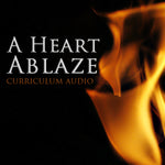A Heart Ablaze Curriculum Audio Download