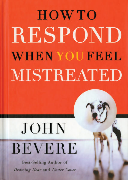 How to respond when you feel mistreated messenger international how to respond when you feel mistreated book fandeluxe Gallery