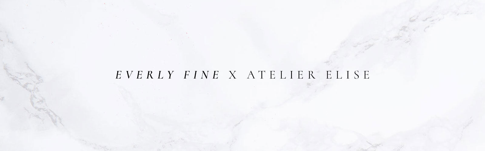 announcing our Vancouver Flagship location, Everly Fine