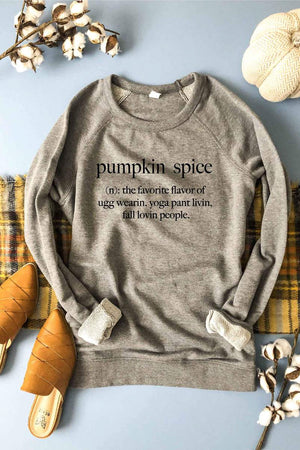 PREORDER - Pumpkin Spice Definition French Terry Sweatshirt