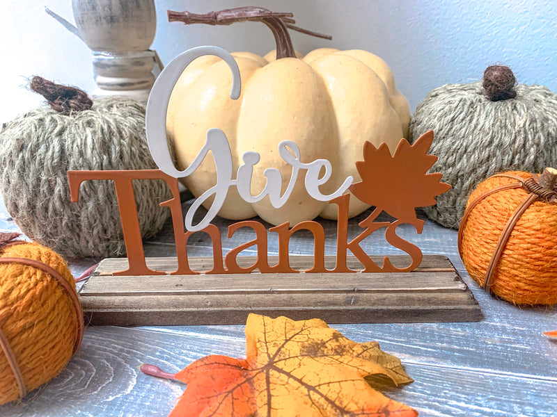 Give Thanks Tabletop Sign - LURE Boutique