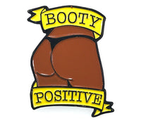 Booty Positive (Chocolate)