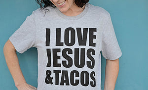 I love Jesus and Tacos short sleeved tshirt