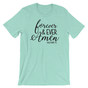 Forever and Ever Amen Short-Sleeve Unisex T-Shirt