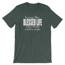 Blessed Life short sleeved tshirt
