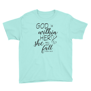 God is within her YOUTH short sleeved tee shirt
