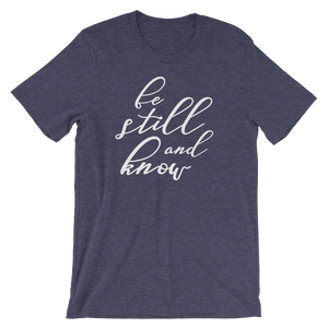 Be still and know short sleeved shirt