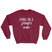 Living On A Prayer Sweatshirt