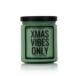 Xmas Vibes Only - Posh Candle Co.