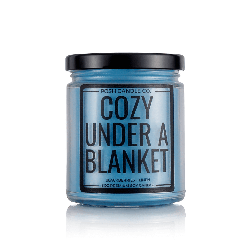Cozy Under A Blanket - Posh Candle Co.