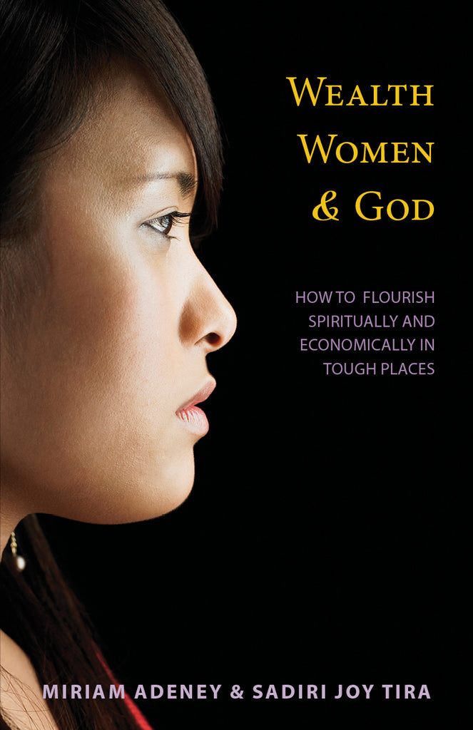 Wealth, Women, and God