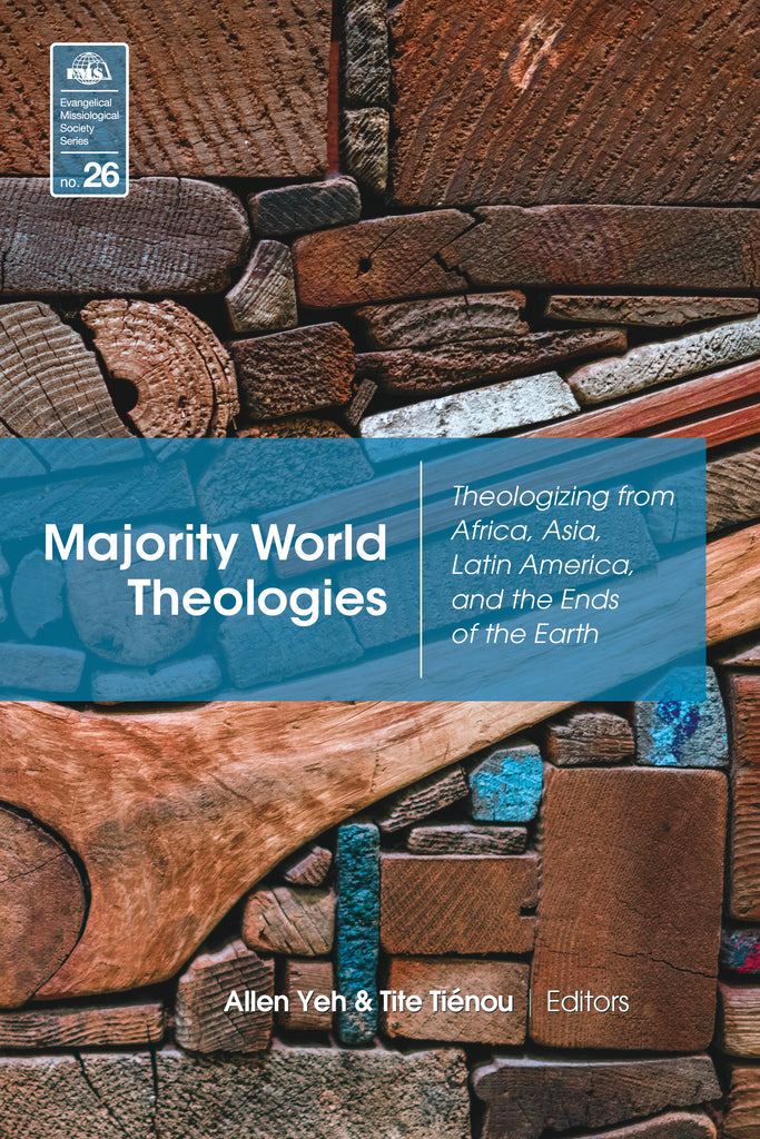Majority World Theologies (EMS 26)