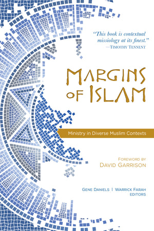 Margins of Islam: Ministry in Diverse Muslim Contexts