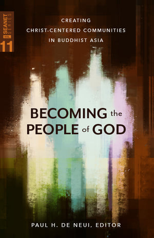 Becoming the People of God (SEANET 11)
