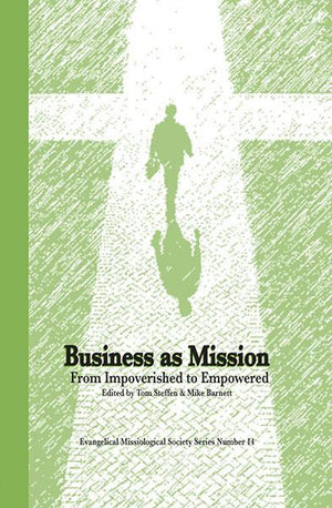 "Cover of the book ""Business as Mission (EMS 14): From Impoverished to Empowered"" at MissionBooks.org"