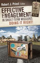 Cover of Effective Engagement in Short-term Missions (EMS 16)by Robert Priest at MissionBooks.org