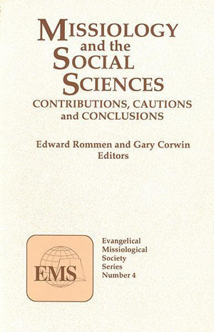 "Cover of the book ""Missiology and the Social Sciences (EMS 4): Contributions, Cautions and Conclusions"" at MissionBooks.org"