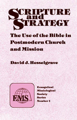 "Cover of the book ""Scripture and Strategy (EMS 1): The Use of the Bible in Postmodern Church and Mission"" at MissionBooks.org"