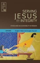 Cover of Serving Jesus with Integrity (EMS 18)by Dwight Baker (Editor), Doug Hayward (Editor) at MissionBooks.org